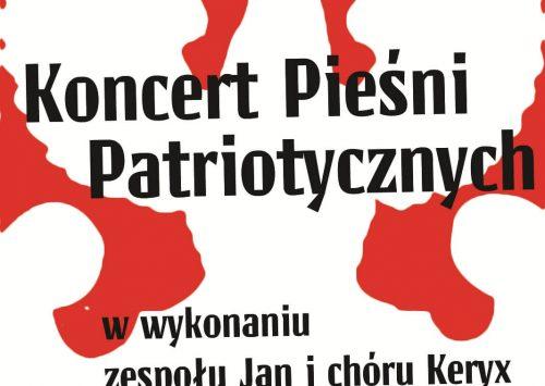 Koncert Pieśni Patriotycznych – 11 listopada 2018r. o godz. 19.00